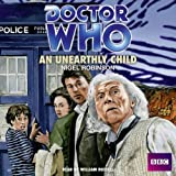 Nigel Robinson Doctor Who: An Unearthly Child: A 1st Doctor Novelisation (Classic Novels)