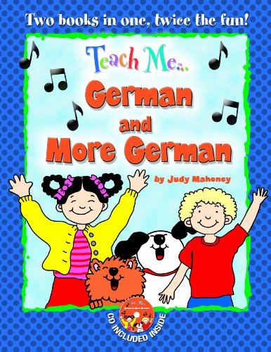 Teach Me... German and More German: A Musical Journey Through the Day