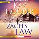Zach's Law Audiobook by Kay Hooper Narrated by Rebecca Gibel