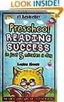 Preschool Reading Success in Just 5 M...
