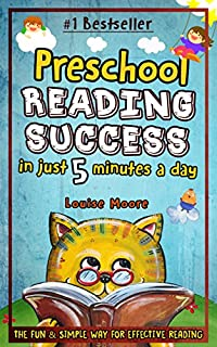 Preschool Reading Success In Just 5 Minutes A Day: The Fun & Simple Way For Effective Reading by Louise Moore ebook deal