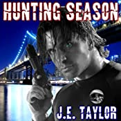 Hunting Season: Steve Williams, Book 3 | J. E. Taylor