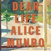 Dear Life: Stories | [Alice Munro]
