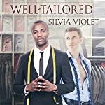 Well-Tailored: A Thorne and Dash Companion Story | Silvia Violet
