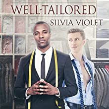 Well-Tailored: A Thorne and Dash Companion Story | Livre audio Auteur(s) : Silvia Violet Narrateur(s) : Greg Boudreaux