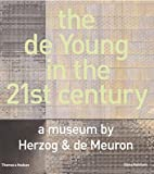 De Young In The 21st Century: A Museum by Herzog &amp; De Meuron
