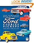 The Complete Book of Classic Ford F-S...