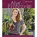 Alys Erntezeit: Frisches aus dem eigenen Garten haltbar machen