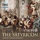 The Satyricon Hörbuch von  Petronius Gesprochen von: Nicholas Boulton