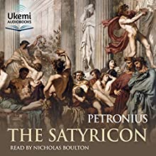 The Satyricon Audiobook by  Petronius Narrated by Nicholas Boulton