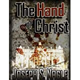 The Hand of Christ (The Sterling Novels) ~ Joseph Nagle