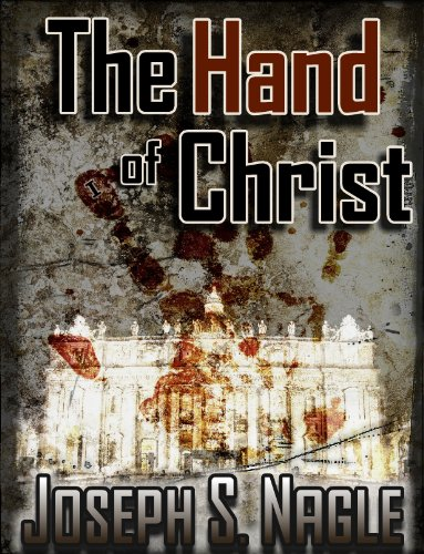 Free Kindle Book : The Hand of Christ (The Sterling Novels Book 1)