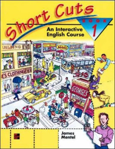 Short Cuts: An Interactive English Course, Book 1 PDF
