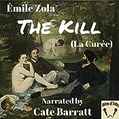 The Kill (La Curee) | Émile Zola