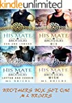 His Mate- Brothers- Box Set One- The...
