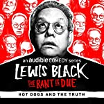 Ep. 12: Hot Dogs and The Truth | Lewis Black