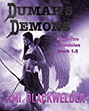 Dumah's Demons (YA Urban Angel Romantic Thriller/ AngelFire Chronicles 1.5) by Ami Blackwelder