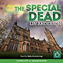 The Special Dead Audiobook by Lin Anderson Narrated by Sally Armstrong