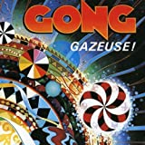 Gazeuse by GONG (1990-06-11)