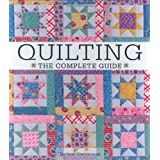 Quilting The Complete Guide ~ Darlene Zimmerman
