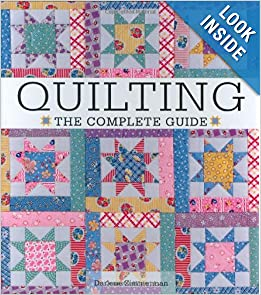 Click here to buy Quilting The Complete Guide by Darlene Zimmerman.