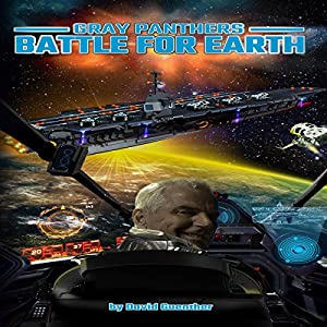 Gray Panthers: Battle for Earth Audiobook