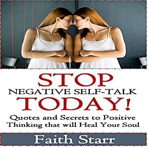 Stop Negative Self-Talk Today Audiobook