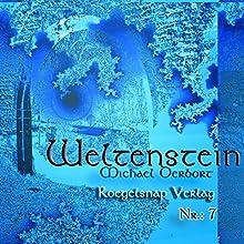 Weltenstein Nr. 7 Hörbuch von Michael Derbort Gesprochen von: Klaus Heindl