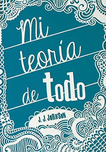 MI TEORIA DE TODO