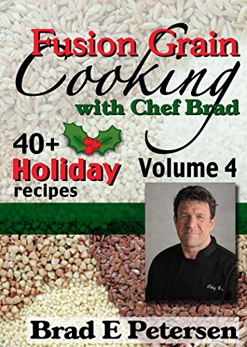 Title: Fusion Grain Cooking with Chef Brad, Volume 4 (Fusion Grain Cooking compare prices)