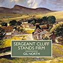 Sergeant Cluff Stands Firm Audiobook by Gil North Narrated by Gordon Griffin