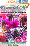 Essential Oils: A Guide to the Purest...
