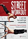 Street Workout - l'Art de la Maitrise...