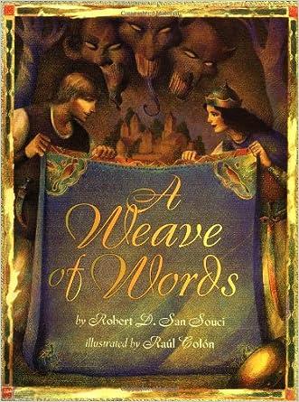 A Weave Of Words written by Robert D. San Souci