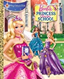 img - for Princess Charm School Big Golden Book (Barbie) (a Big Golden Book) book / textbook / text book