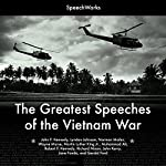 The Greatest Speeches of the Vietnam War |  SpeechWorks