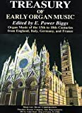img - for Treasury of Organ Music, Organ Music of the 15th to 18th Centuries from England, Italy, Germany, and France book / textbook / text book