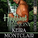 Highland Harmony: Avelina and Drew: Clan Grant Series Book 8 Audiobook by Keira Montclair Narrated by Paul Woodson
