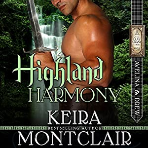 Highland Harmony: Avelina and Drew Audiobook