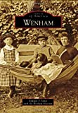 img - for Wenham (Images of America (Arcadia Publishing)) book / textbook / text book