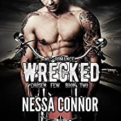 Wrecked: Chosen Few MC, Book 2 | Nessa Connor