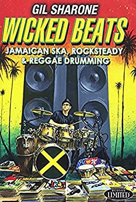 WICKED BEATS: Jamaican Ska, Rocksteady & Reggae Drumming