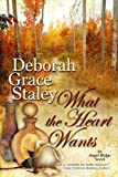 What The Heart Wants (The Angel Ridge Series Book 3)