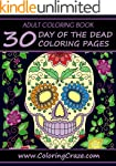 ADULT COLORING BOOK: 30 Day Of The De...