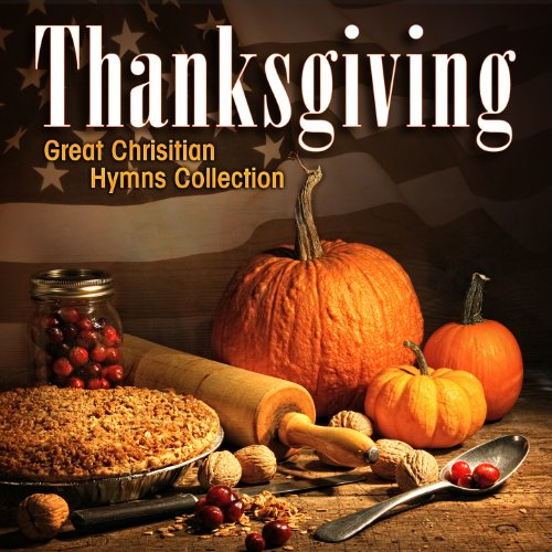 Thanksgiving - Hymns Collection