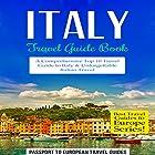Italy: Travel Guide Book Hörbuch von  Passport to European Travel Guides Gesprochen von: Colin Fluxman