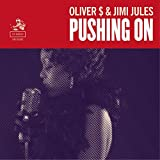 Oliver $ & Jimi Jules - Pushing On