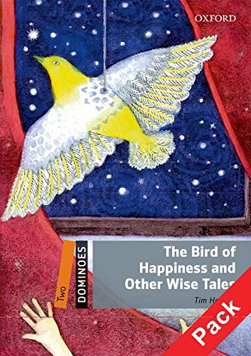 Dominoes Level 2: the Bird of Happiness and Other Wise Tales Pack