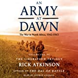 img - for An Army at Dawn: The War in North Africa (1942-1943): The Liberation Trilogy, Volume 1 book / textbook / text book