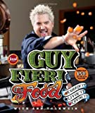 Guy Fieri Food: Cookin It, Livin It, Lovin It